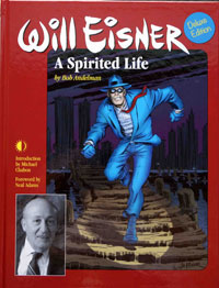 Will Eisner A Spirited Life (Deluxe Edition)