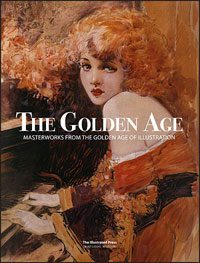 The Golden Age: Masterworks from the Golden Age of Illustration (Limited Edition)
