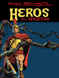 view Frank Bellamy's Heros the Spartan The Complete Adventures (Limited Edition)